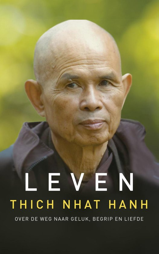 Leven - Thich Nhat Hanh | Fthsonline.com