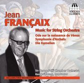 Francaix: Music For String Orch.