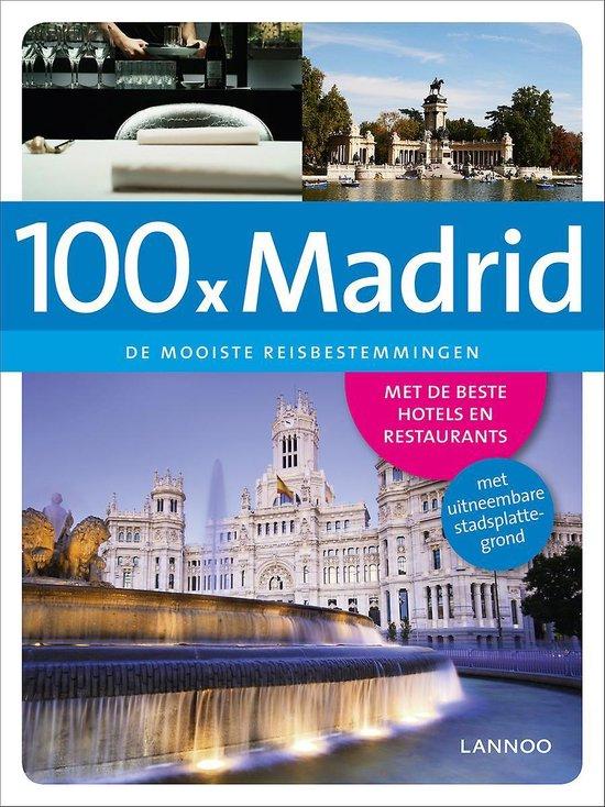 Cover van het boek '100 X Madrid' van Erwin de Decker