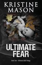 Ultimate Fear (Book 2 Ultimate Core)