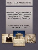 Herbert C. Engle, Petitioner, V. United States. U.S. Supreme Court Transcript of Record with Supporting Pleadings