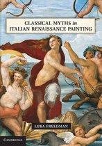 Boek cover Classical Myths in Italian Renaissance Painting van Luba Freedman