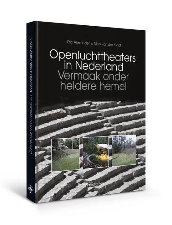 Cover van het boek 'Openluchttheaters in Nederland / druk 1'