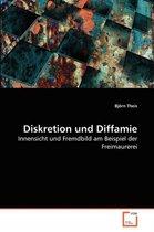 Diskretion Und Diffamie