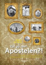 Zijt gij niet apostelen?!