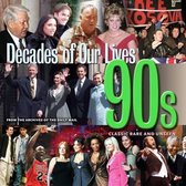 Decades of Our Lives 90s