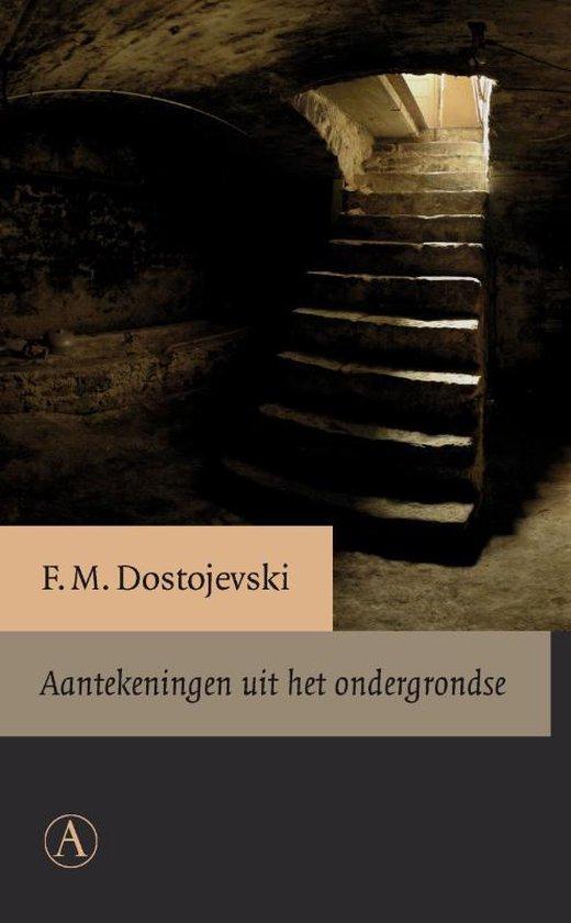 Aantekeningen uit het ondergrondse - Fjodor Dostojevski  