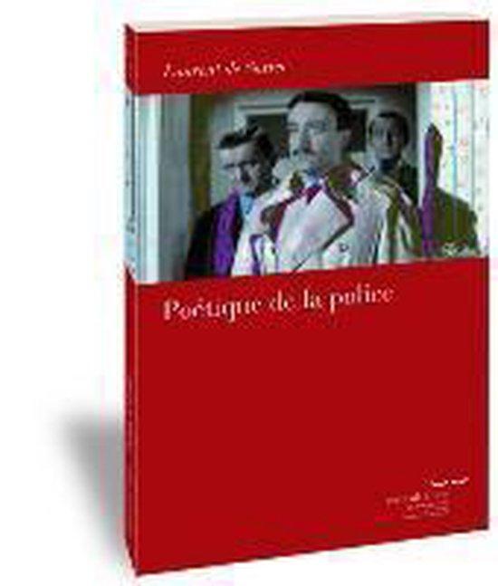 Poetique de la Police