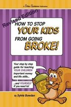 How to Stop Your Kids Going Broke