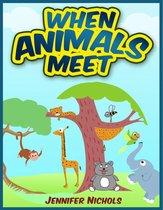 When Animals Meet