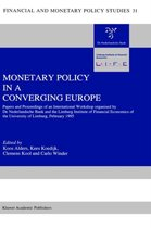Monetary Policy in a Converging Europe
