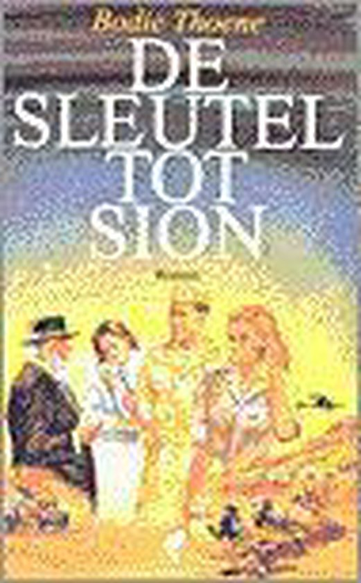 Thoene, Sleutel tot sion - Bodie Thoene pdf epub