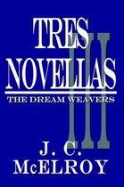 Tres Novellas