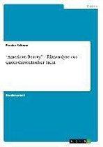American Beauty - Filmanalyse Aus Queer-Theoretischer Sicht