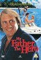 My Father The Hero (Import geen NL ondertiteling)