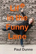 Life in the Funny Lane