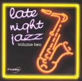 Late Night Jazz Volume 2