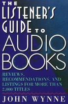 The Listener's Guide to Books on Tape