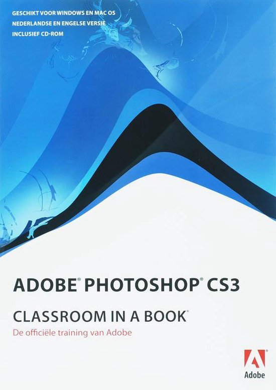 Photoshop Cs3 Classroom In Book Nederlandse Editie - Creative Team Adobe | Readingchampions.org.uk