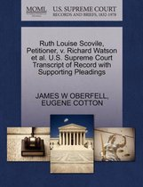 Ruth Louise Scovile, Petitioner, V. Richard Watson Et Al. U.S. Supreme Court Transcript of Record with Supporting Pleadings