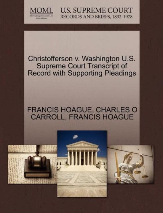 Christofferson V. Washington U.S. Supreme Court Transcript of Record with Supporting Pleadings