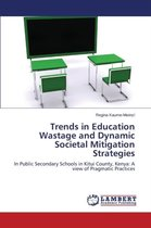 Omslag Trends in Education Wastage and Dynamic Societal Mitigation Strategies