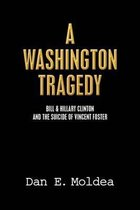 A Washington Tragedy