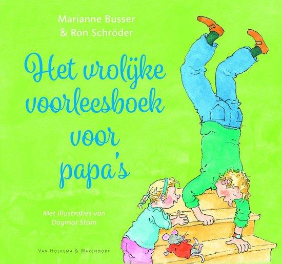 Boek cover Het vrolijke voorleesboek voor papas van Marianne Busser (Hardcover)