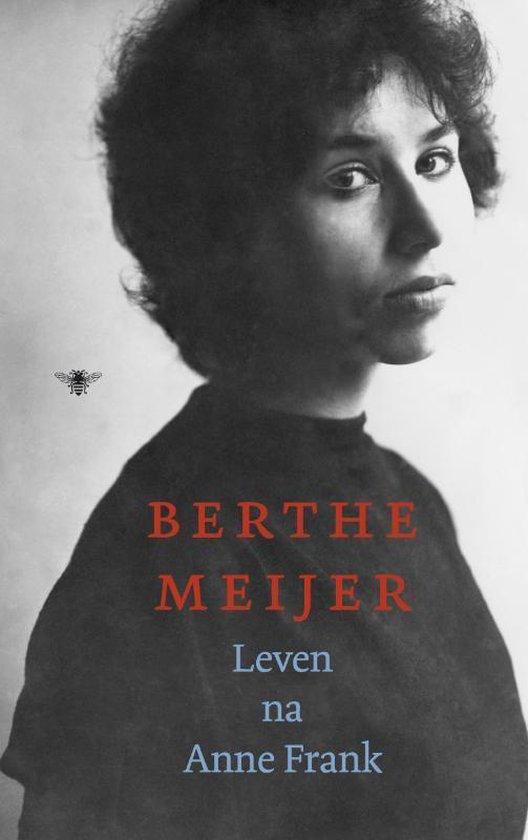 Leven Na Anne Frank - Berthe Meijer |