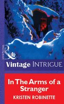 Omslag In The Arms Of A Stranger (Mills & Boon Vintage Intrigue)