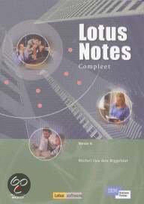 Lotus Notes Compleet - Michel van den Biggelaar |