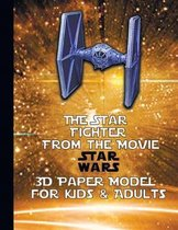 Tie Star Fighter from the Movie Star Wars 3D Paper Model for Kids & Adults