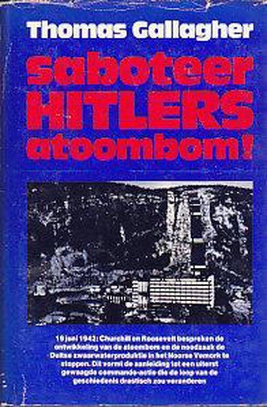 Saboteer Hitlers atoombom!