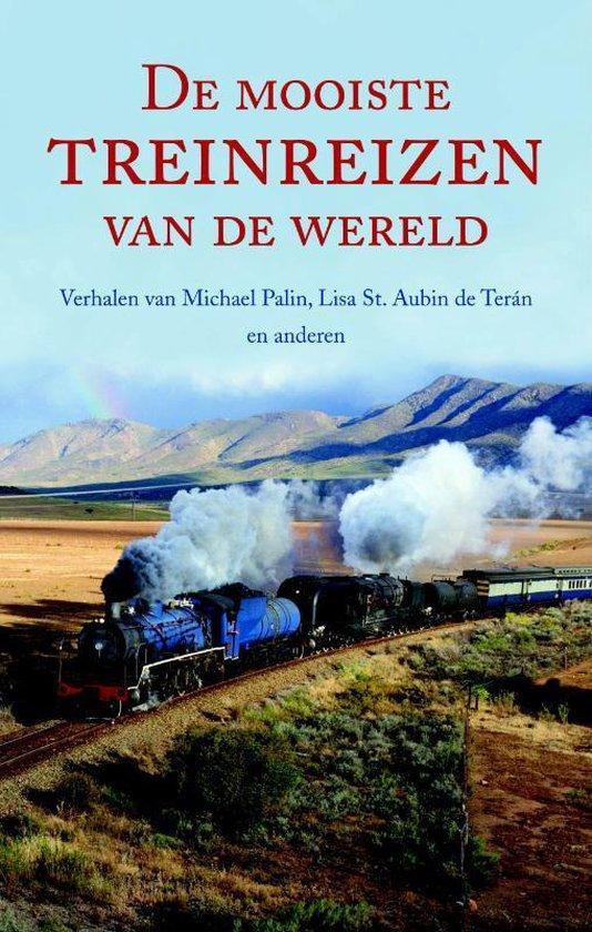 De mooiste treinreizen van de wereld - Onbekend |