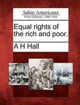 Equal Rights of the Rich and Poor.