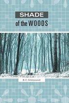 Shade of the Woods