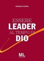 Essere Leader al tempo di Dio