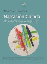 Narracion Guiada: Teoría Y Práctica De Un Modelo De Orientacion En Situaciones De Luto