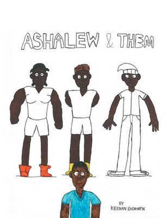 Ashalew and Them