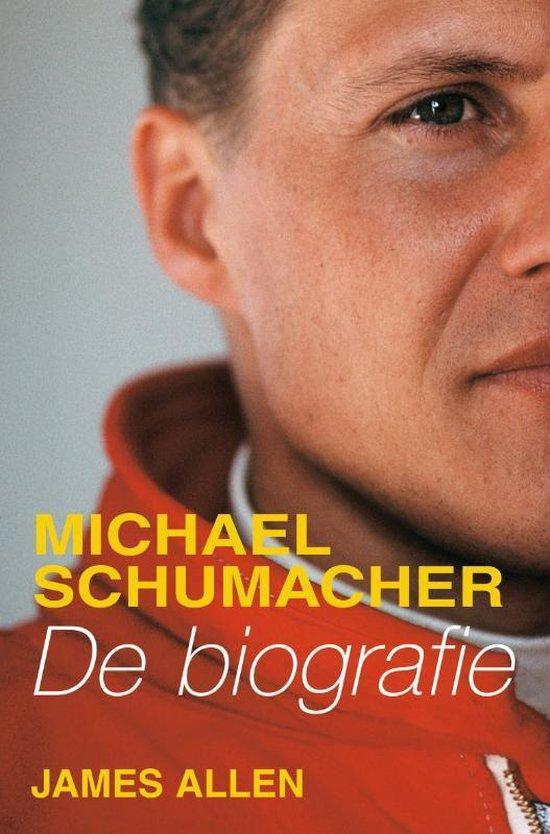 Boek cover Biografie Michael Schumacher van James Allen (Onbekend)
