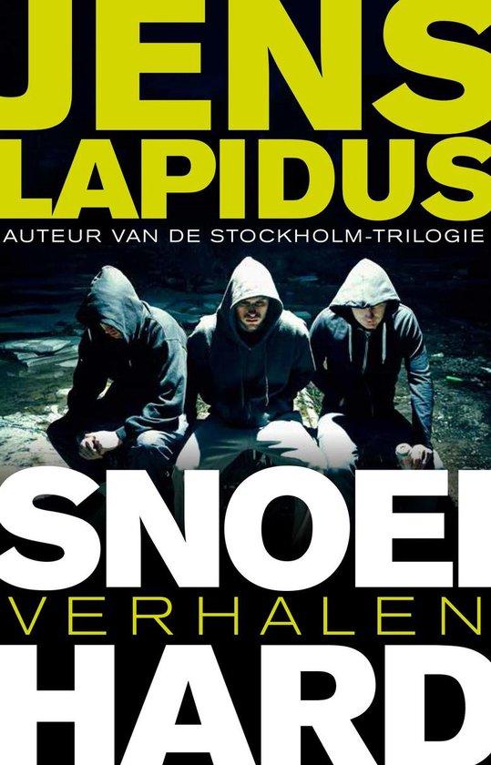Snoeihard - Jens Lapidus |