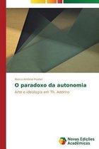 O Paradoxo Da Autonomia