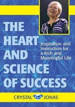 The Heart and Science of Success