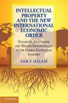 Omslag Intellectual Property and the New International Economic Order
