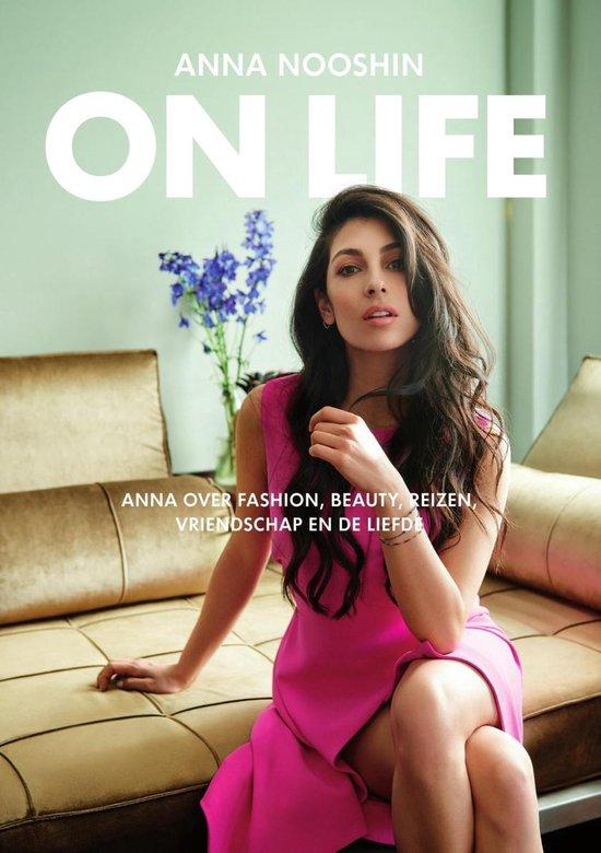 On life - Anna Nooshin  