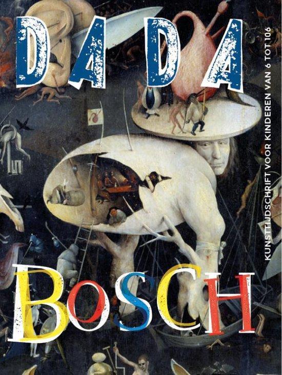Dada-reeks - DADA Jheronimus Bosch - Catherine Gimonnet |