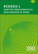Werkboek 4 - Cognitieve gedragstherapie bij middelengebruik en gokken