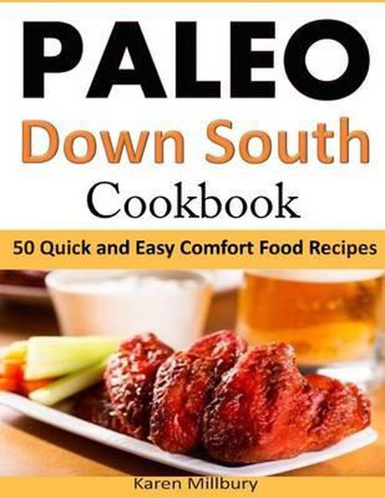 Paleo Down South Cookbook