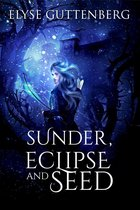 Sunder, Eclipse and Seed