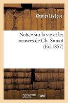 Notice Sur La Vie Et Les Oeuvres de Ch. Simart